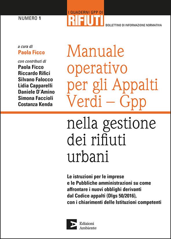 Manuale operativo per gli Appalti Verdi - Gpp nella gestione dei rifiuti urbani
