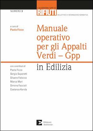 Manuale operativo sugli appalti verdi - Gpp in Edilizia