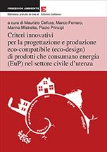 Criteri innovativi per la progettazione e produzione eco-compatibile