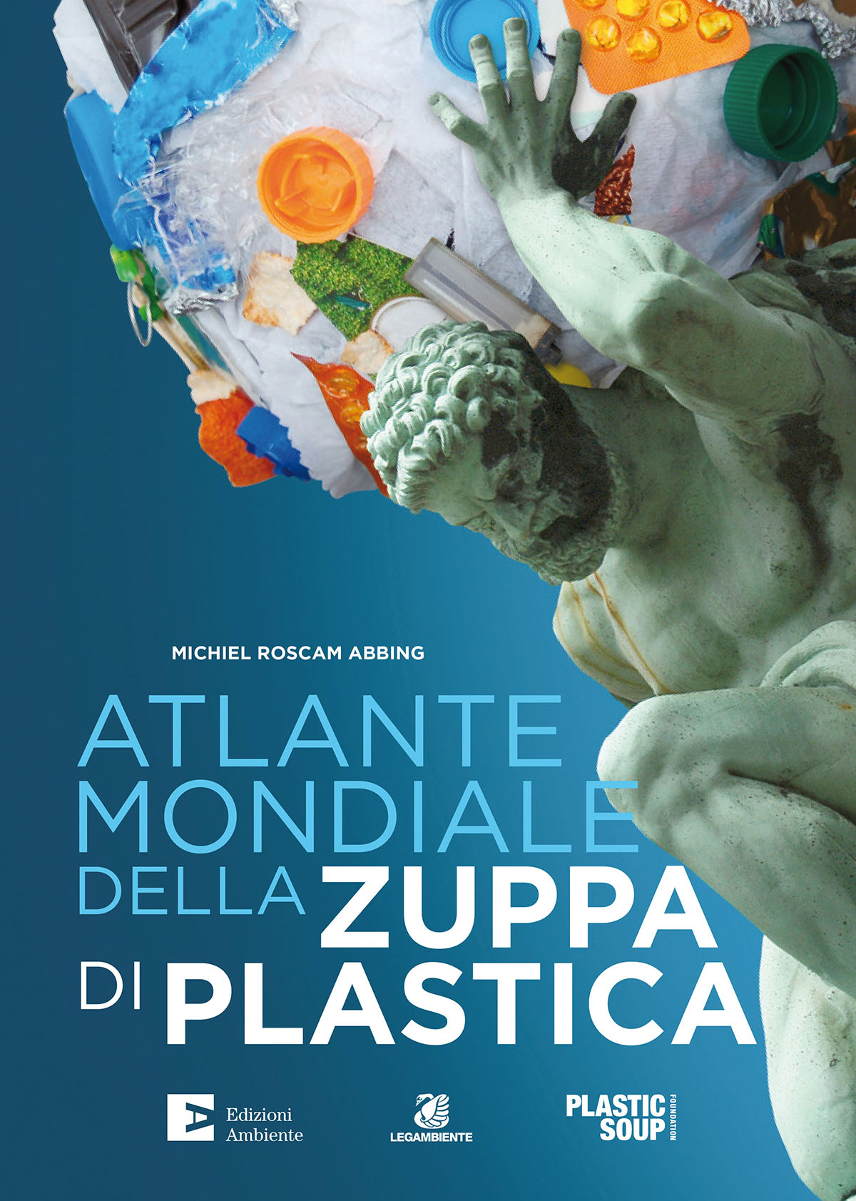 L'Atlande mondiale della zuppa di plastica