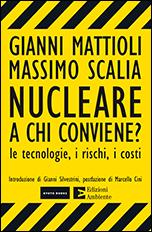 Nucleare: a chi conviene?
