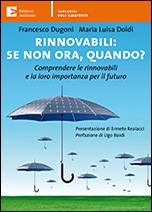 Rinnovabili: se non ora, quando?
