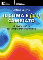 Presentazione di: Il clima è (già) cambiato